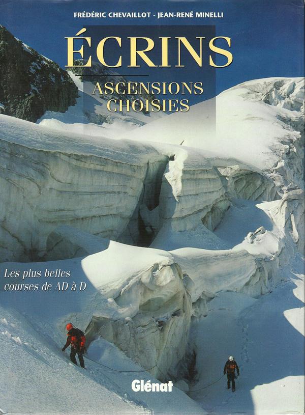 Un livre incontournable du Massif des Ecrins, aux Éditions Glénat bien-sûr.